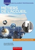 Terminale professionnelle Baccalauréat professionnel Métiers de l'accueil