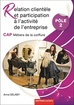 Relation clientèle et participation à l'activité de l'entreprise Pôle 2 CAP Métiers de la coiffure