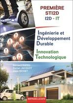Ingénierie et Développement Durable Innovation Technologique Première STI2D I2D - IT