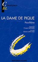 La Dame de pique - Pouchkine Classiques Bertrand-Lacoste