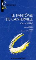 Le Fantôme de Canterville - Wilde Classiques Bertrand-Lacoste