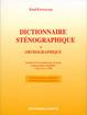 Dictionnaire sténographique et orthographique